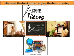 We at Acme Tutors are looking for tutors in Johannesburg Area