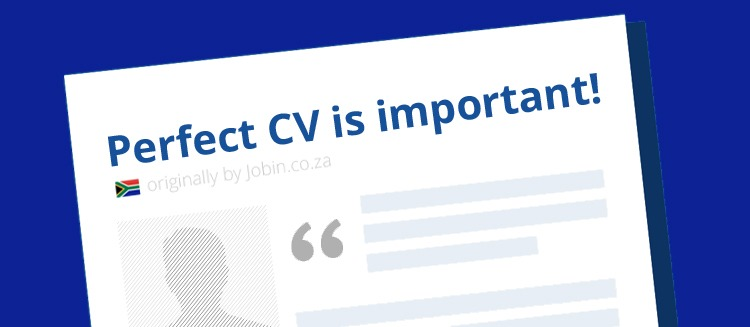 why perfect cv is so important